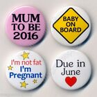 Mum To Be 2016 Due in... 25mm Badges I'm Not Fat Pregnant Baby on Board Gift