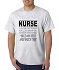 Nurse T-shirt First person you see after waking up from Hold my beer nursing