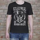 Steel is real shirt born to ride shirt funny no fear vintage mens T Shirt Gift