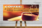 Coffee Funny Quote Positive Life Poster Picture Print Wall Art HD