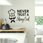 Never Trust a Skinny Cook Kitchen Wall Sticker, Chef Art Decor, Home Decor kq30