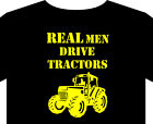 Tractor T Shirt up to 5XL real men drive tractors