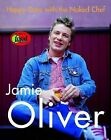 Happy days with the naked Chef Jamie Oliver Harcover recipes cookbook