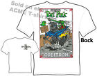 Big Daddy T Orbitron Ed Roth Shirts Hotrod Rat Fink Tee Shirts Sz M L XL 2XL 3XL