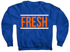 "The ""Fresh"" CREWNECK SWEATSHIRT SHIRT FOAMPOSITE ONE NY KNICKS COLORWAY"