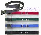 Universal replacement collar strap for bark or electric dog fence collar