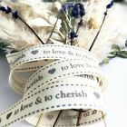 Cream Ivory Wedding To Love & To Cherish Ribbon 16mm - Favours Table Decorations