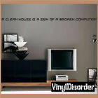 A clean house is a sign of a Wall Quote Mural Decal-houseworkhumorquotes01