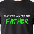 surprise you are the father maury DNA show ghetto trailer trash TV Funny T-Shirt