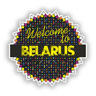 2 x Welcome To Belarus Vinyl Stickers Travel Luggage #7790