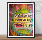 DO WHAT YOU CAN -  Life Inspiring Motivation Quote Art Poster Print + Frame