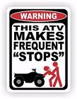 ATV Frequent Stops Warning Decal Sticker Funny Sexy Girl Race 4x4 Redneck Sex