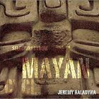 Selections From the Mayan Cycle Audio CD