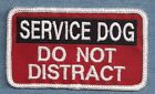 SERVICE DOG DO NOT DISTRACT service dog vest patch - Sew on or with hook back
