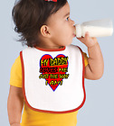Rabbit Skins Infant Cotton Snap Bib My Daddy Loves Me Just The Way I Am