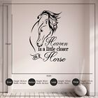 Heaven is a Little Closer on a Horse Vinyl Wall Art Sticker Decal Words Bedroom