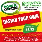 Strong Vinyl PVC Banner Printed Full Colour Business Shop Advertising Free Desig