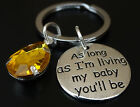 As long as im living my baby you'll be Keychain, Mother Daughter, Girlfriend