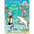 Cat in the Hat Learning Library: Hark! a Shark! All about Sharks NEW Hardcover