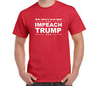 Impeach Trump T-shirt Anti Donald Not My President Resist Protest Tee Size S-6XL