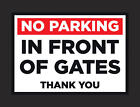 No Parking Signs A4 & A5 2mm Semi Rigid Plastic All Pre-drilled Private Drive +