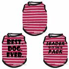 Hot Pink Striped Top T-Shirt Pet Leader Best Dog Ever Puppy Cat One Piece Cloth