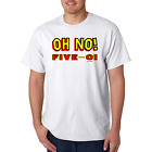 Bayside Made USA T-shirt Oh No Five-O 50th Birthday 50 Fifty