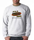SWEATSHIRT Occupational It's A Waitress Thing You Wouldn't Understand