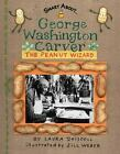 George Washington Carver: Peanut Wizard by Laura Driscoll c2003 NEW Paperback