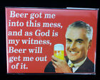 X Rated Fridge Magnet Beer got me into this mess Adult humor funny gift NEW
