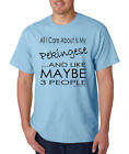 T-shirt Pets Dog All I care About Is My Pekingese Like Maybe 3 People