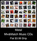 Metal(2) - Mix&Match Music CDs - $3.99 flat ship