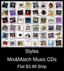 Styles(51) - Mix&Match Music CDs - $3.99 flat ship