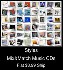 Styles(73) - Mix&Match Music CDs - $3.99 flat ship