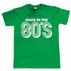 Made In The 80s, Mens Funny 30th Birthday T Shirt
