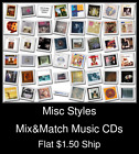 Misc Styles(5) - Mix&Match Music CDs U Pick *NO CASE DISC ONLY*