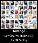 New Age(7) - Mix&Match Music CDs U Pick *NO CASE DISC ONLY*