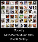 Country(11) - Mix&Match Music CDs U Pick *NO CASE DISC ONLY*