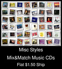 Misc Styles(18) - Mix&Match Music CDs U Pick *NO CASE DISC ONLY*
