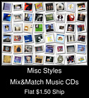 Misc Styles(44) - Mix&Match Music CDs U Pick *NO CASE DISC ONLY*