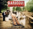 Barbecue Any Old Time-Blues From The Pit 1927-1942 - Barbecue (CD Used Like New)