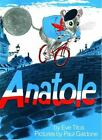 Anatole by Eve Titus c2006, NEW Hardcover