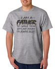 Gildan Short Sleeve T-shirt I Am Father Save Time Assume I'm Right Always