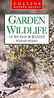 Garden Wildlife of Britain and Northern Europe (Collins Nature Guide)
