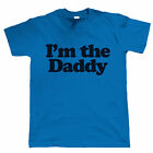I'm the Daddy, Funny Mens T Shirt - Gift for Dad Him Birthday