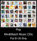 Pop(9) - Mix&Match Music CDs U Pick *NO CASE DISC ONLY*
