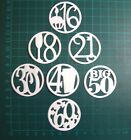 Significant Age Birthday Die Cuts in Various Colours x14 - NOT THE DIE