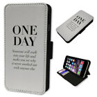 ONE DAY ROMANTIC QUOTE  FLIP PHONE CASE COVER WALLET CARD HOLDER 2018