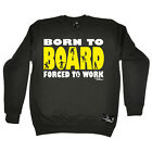 Skiing Sweatshirt Born To Board jumper top sports funny Birthday JUMPER