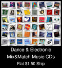 Dance & Electronic(8) - Mix&Match Music CDs U Pick *NO CASE DISC ONLY*